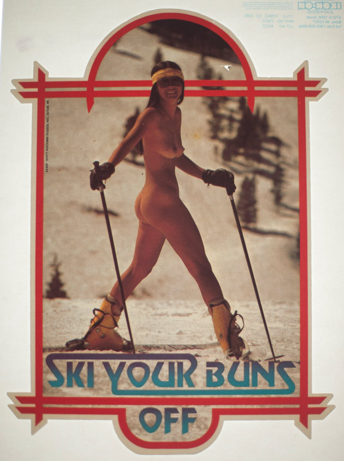 ski yours buns off
