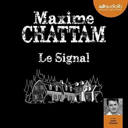Maxime Chattam - Le Signal