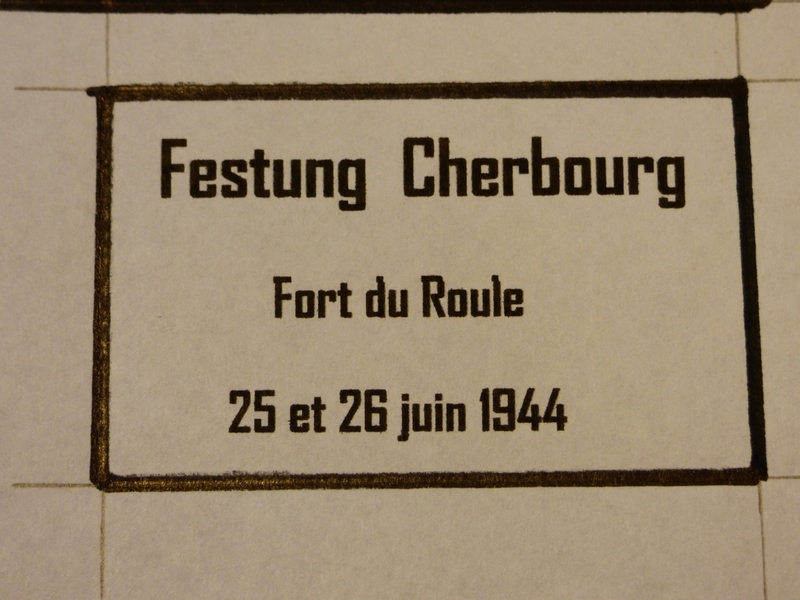 """Festung CHERBOURG """"Fort du Roule"""" 79th ID 25/26 JUIN 1944  - Page 3 190201085558546849"""