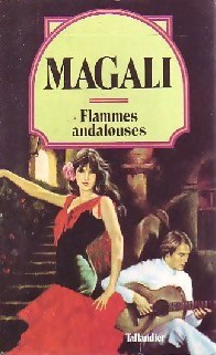 Flammes andalouses - Magali