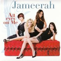 Jameerah - All Eyes On Me