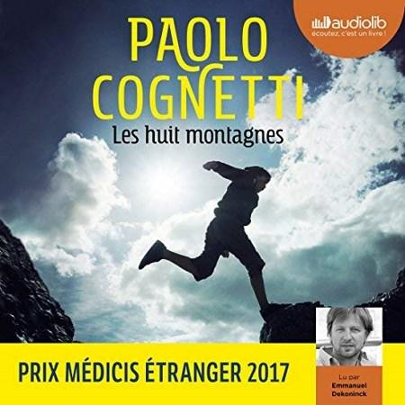 Paolo Cognetti - Les huit montagnes