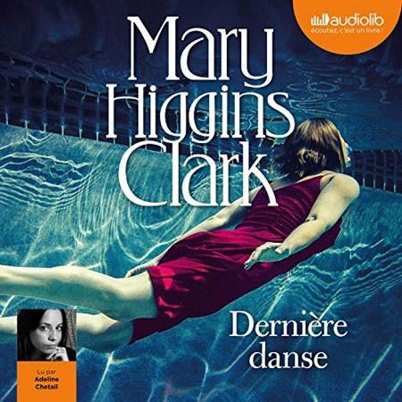 Mary Higgins Clark - Dernière danse