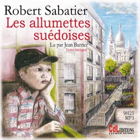 Robert Sabatier - Série Le roman d'Olivier (2 Tomes)