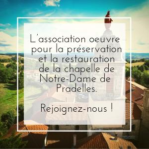 L'association oeuvre pour la préservation et la restauration de la chapelle de Notre-Dame de Pradelles. Rejoignez-nous !