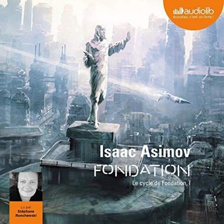 Isaac Asimov - Série Le Cycle de Fondation (1 Tome)