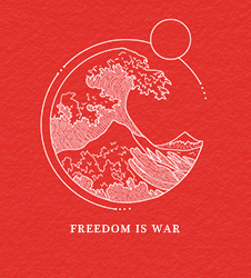 FREEDOM IS WAR