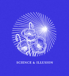 SCIENCE & ILLUSION