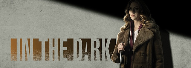 In the Dark Season 1 Episode 13 [S01E13]