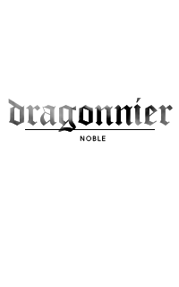 DRAGONNIER ◊ noble