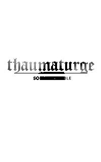 THAUMATURGE ◊ soldat & noble