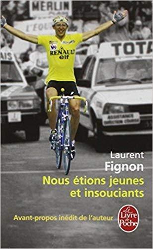 Laurent Fignon-Nous étions Jeunes Et Insouciants.Epub.