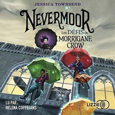 Jessica Townsend - Série Nevermoor (1 Tome)