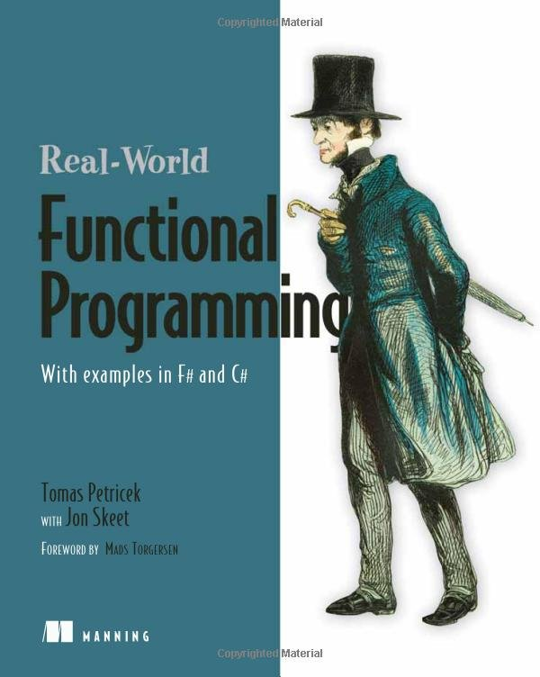 Real-World Functional Programming: With Examples in F# and C#-P2P