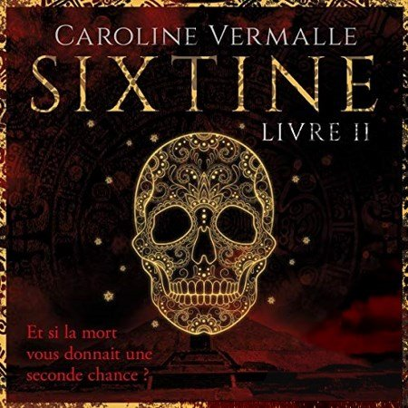 Caroline Vermalle Tome 2 - Sixtine 2