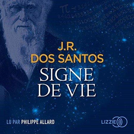 José Rodrigues Dos Santos  Signe de vie