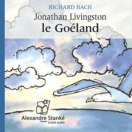[Audio] Richard Bach - Jonathan Livingston le goéland