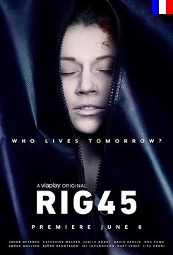 Rig 45 - Saison 1