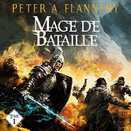 [Audio] Peter A. Flannery - Série Mage de bataille (2 Tomes)