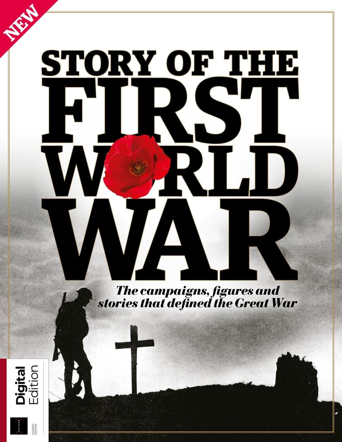 All About History: Story of the First World War – 4th Edition, 2019