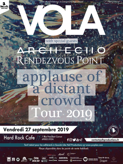 VOLA + ARCH ECHO + RENDEZVOUS POINT @LYON Hard Rock Cafe  19071702555681867