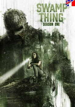 Swamp Thing - Saison 1