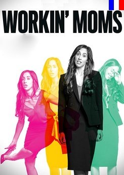 Workin' Moms - Saison 2