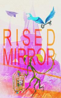 Le Miroir du Rised
