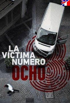 La victima numero 8 - Saison 1
