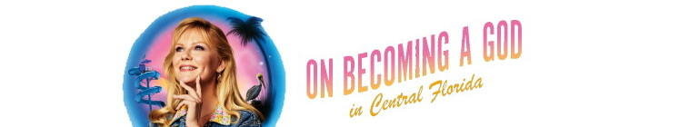 Poster for On Becoming a God in Central Florida