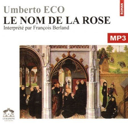 [Audio] Umberto Eco - Le Nom de la Rose