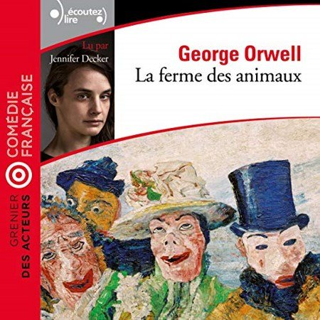 [Audio] George Orwell - La Ferme des animaux