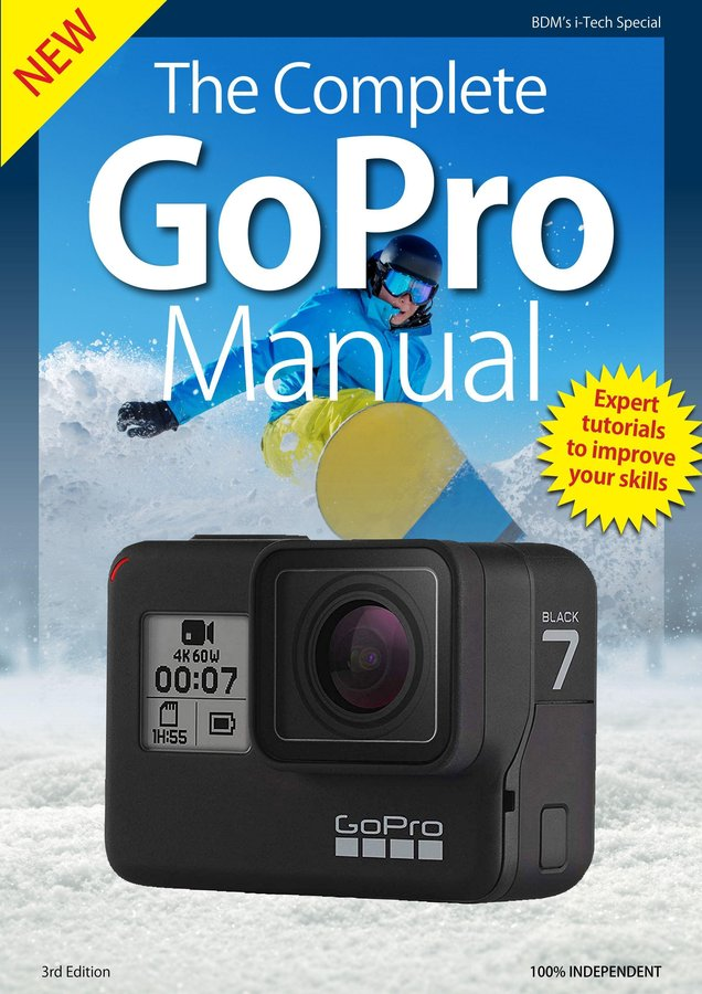 GoPro Complete Manual - 3rd Edition 2019