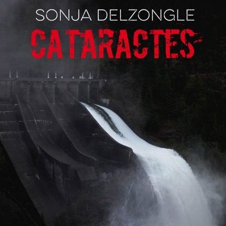 [Audio] Sonja Delzongle - Cataractes