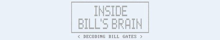 Poster for Inside Bills Brain Decoding Bill Gates