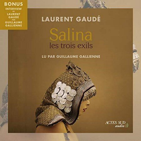 [Audio] Laurent Gaudé - Salina