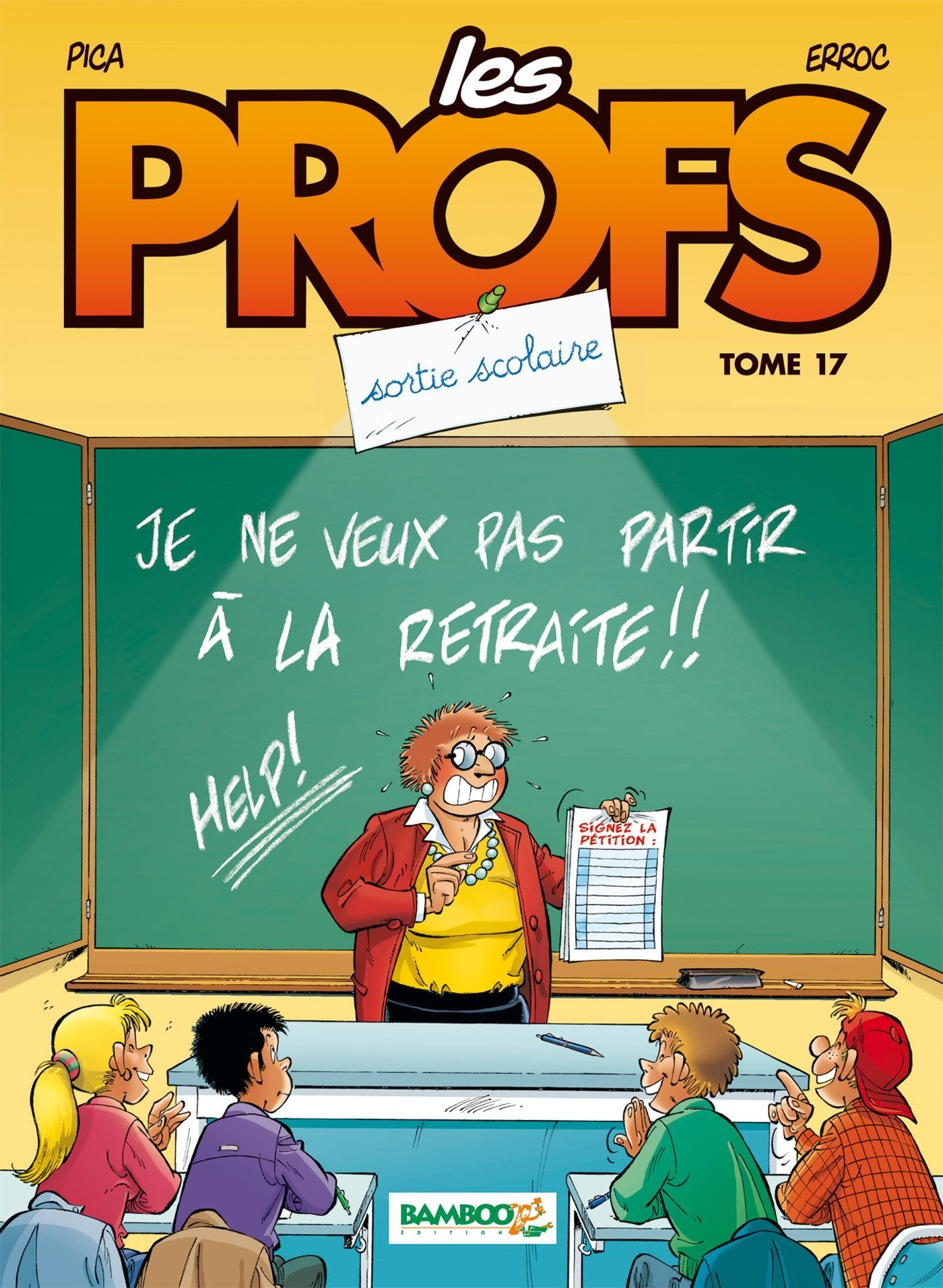 Les Profs - Tome 17 : Sortie scolaire
