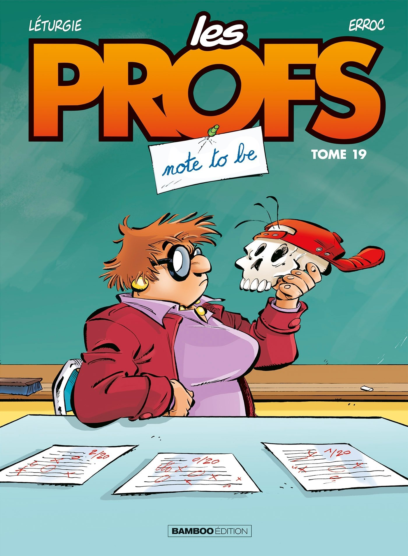 Les Profs - Tome 19 : Note to be