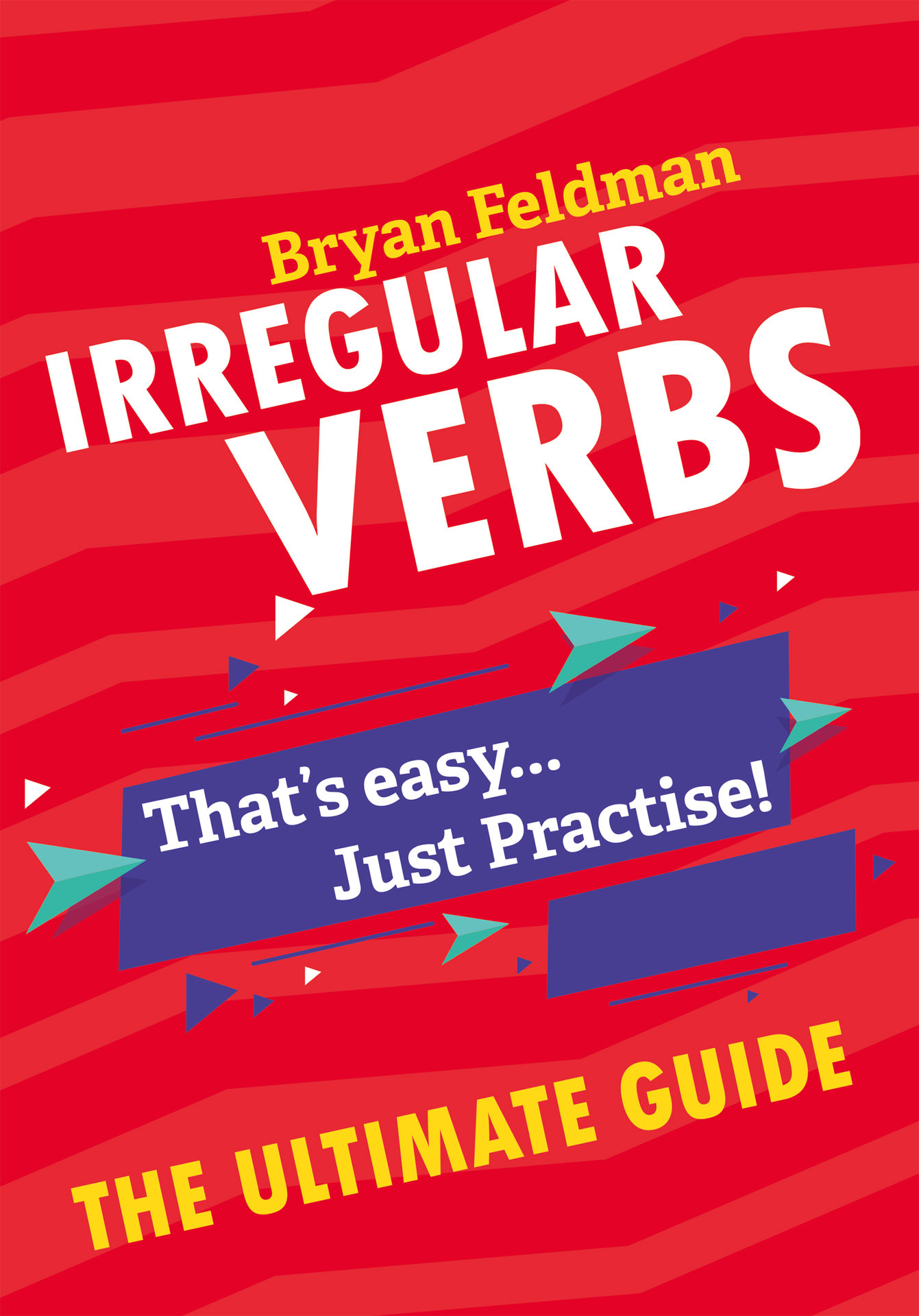 Irregular Verbs: The Ultimate Guide-P2P