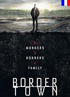 Bordertown - Saison 1