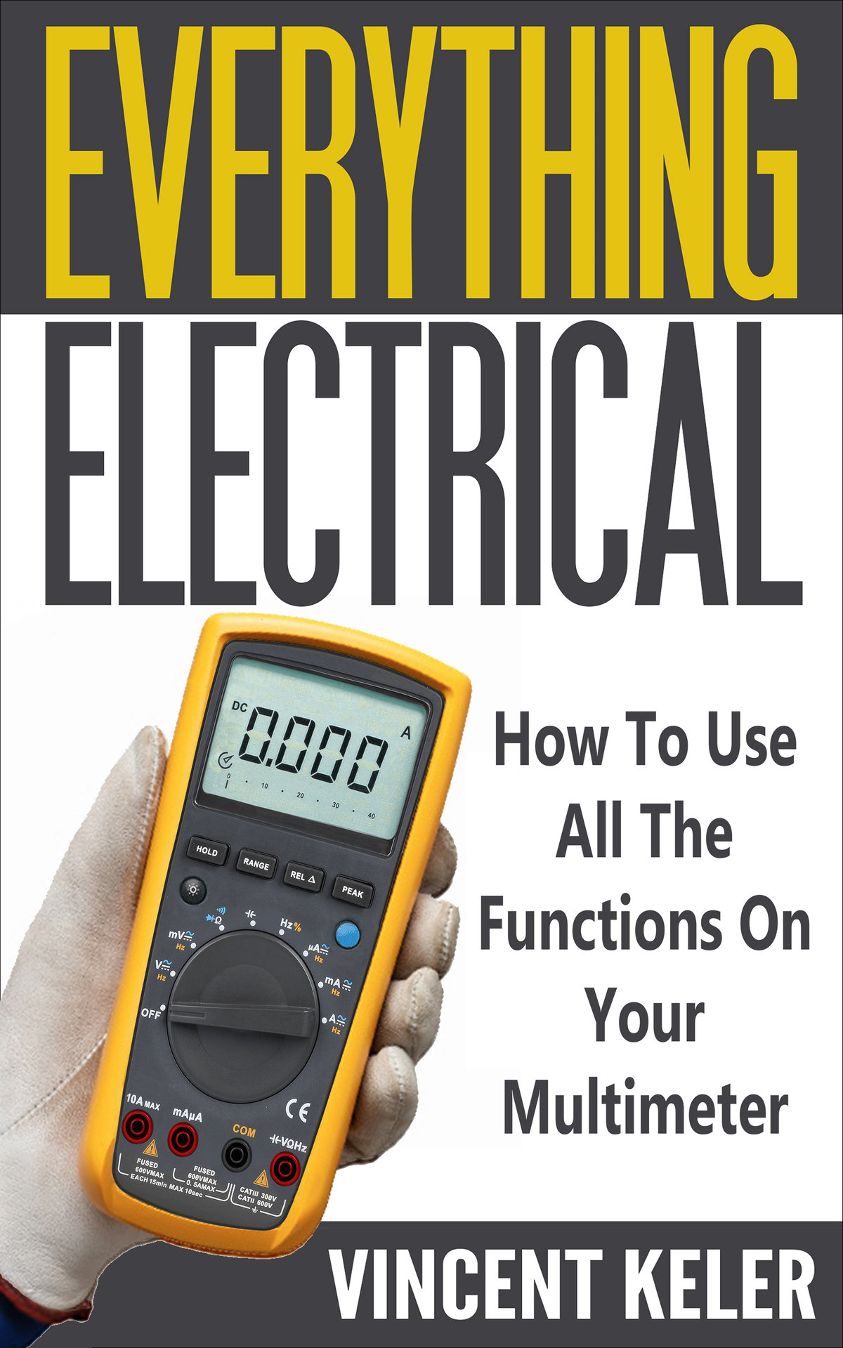 Everything Electrical: How To Use All The Functions On Your Multimeter-P2P