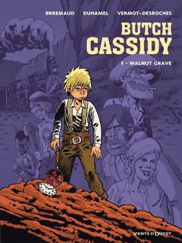 Butch Cassidy - Tome 1 : Walnut Grave