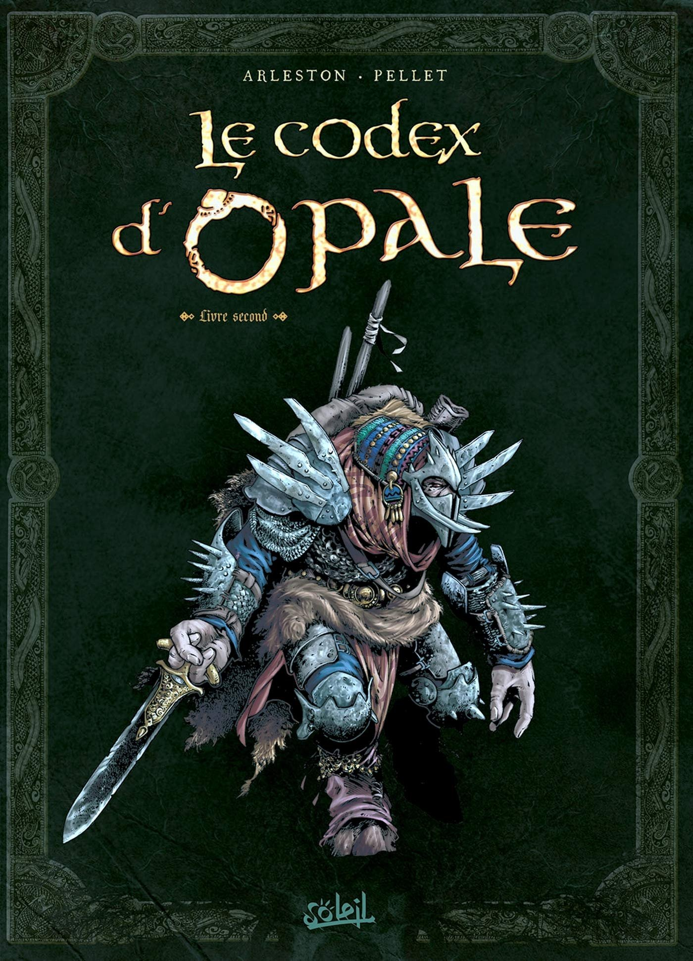 Le Codex d'Opale - Tome 2