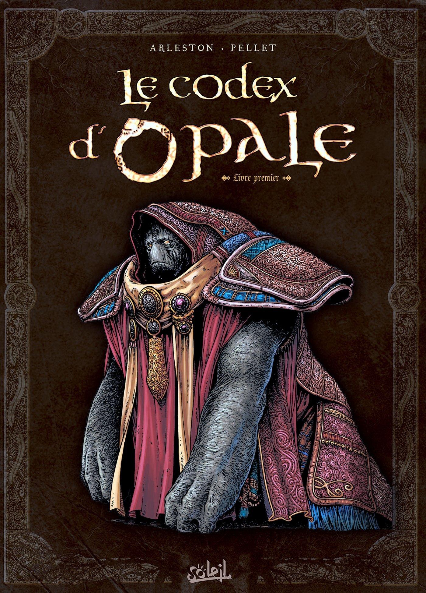 Le Codex d'Opale - Tome 1