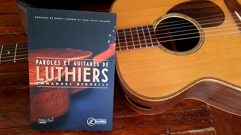 Livre Paroles & Guitares de Luthiers - éditions Ex-Aequo 1910280114367315
