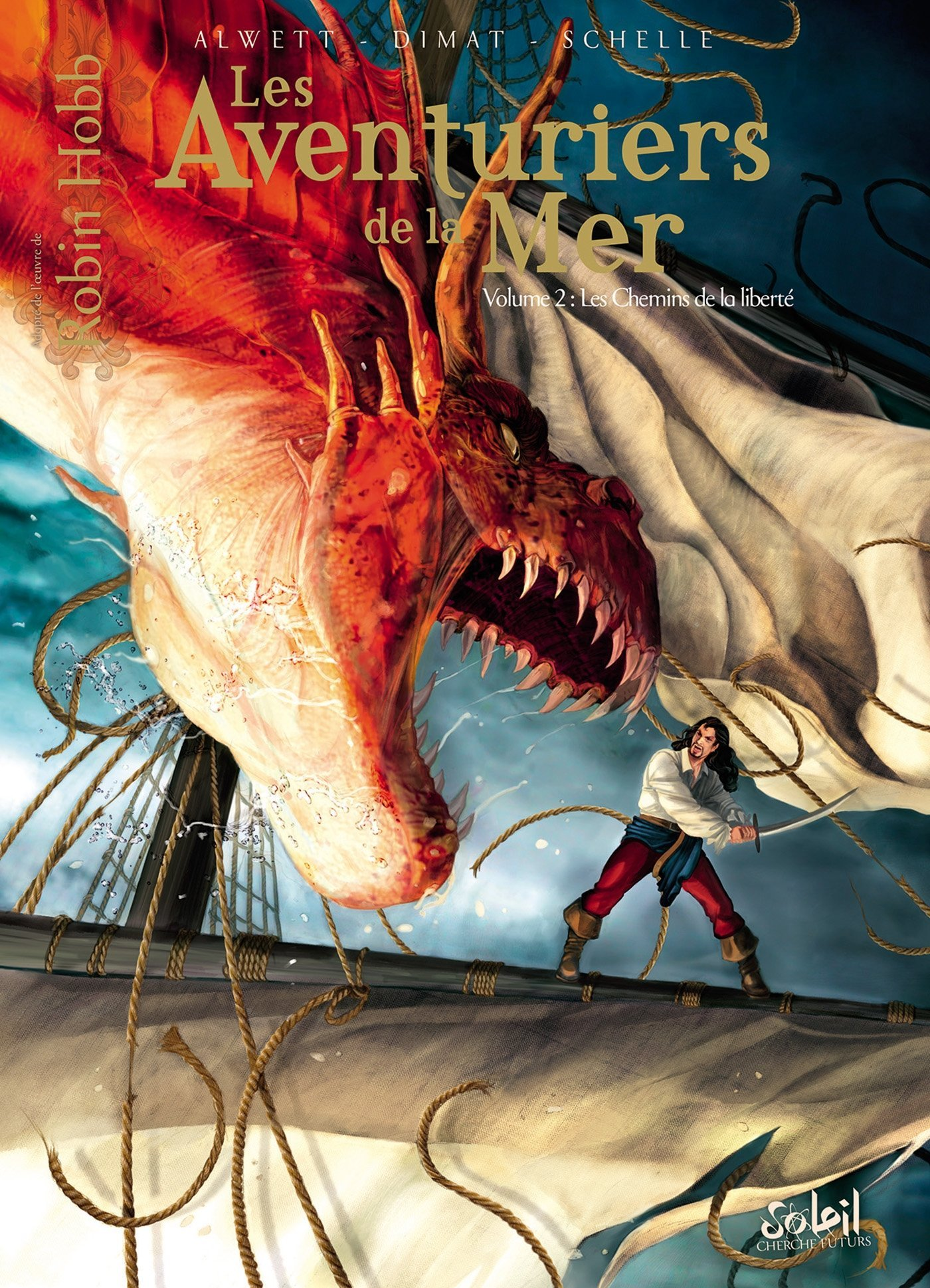 Les aventuriers de la Mer - Tome 2 : Les chemins de la liberté