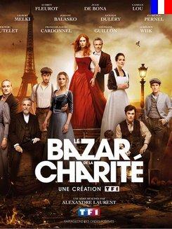 Le Bazar de la charité - Saison 1