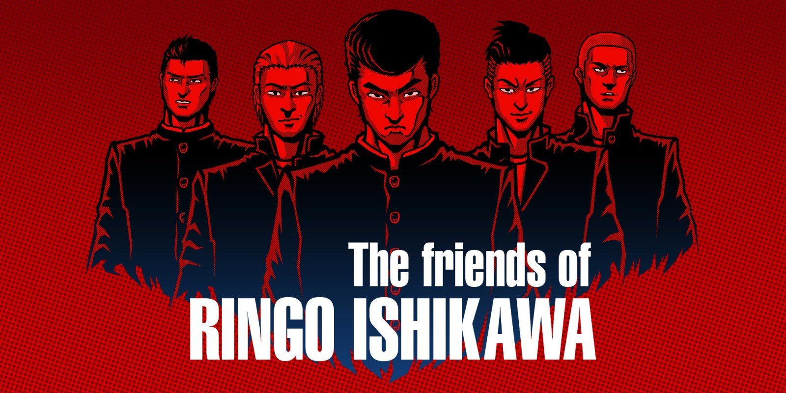 The friends of ringo - The Friends of RINGO ISHIKAWA : Un open-world à la sauce Kunio-Kun 191113041113297302