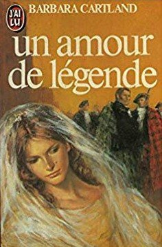 Un amour de légende - Barbara Cartland