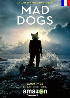 Mad Dogs (US) - Saison 1